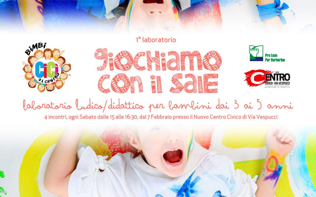 """Dal 7 Febbraio parte il laboratorio """"Giochiamo con il Sale"""" al Nuovo Centro Civico"""