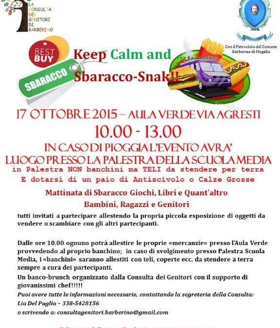 Un Sabato di festa! Keep Calm & Sbaracco Snack!